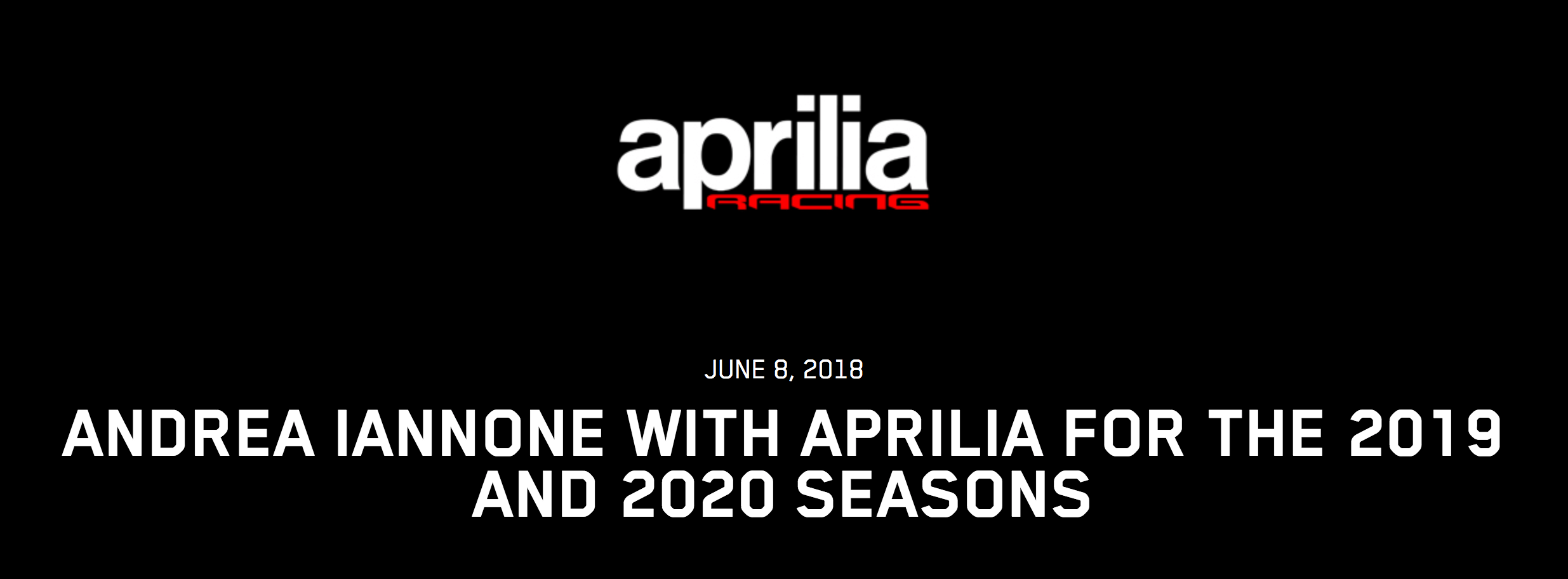 ★MotoGP2018 アプリリア アンドレア・イアンノーネとの2年契約を発表