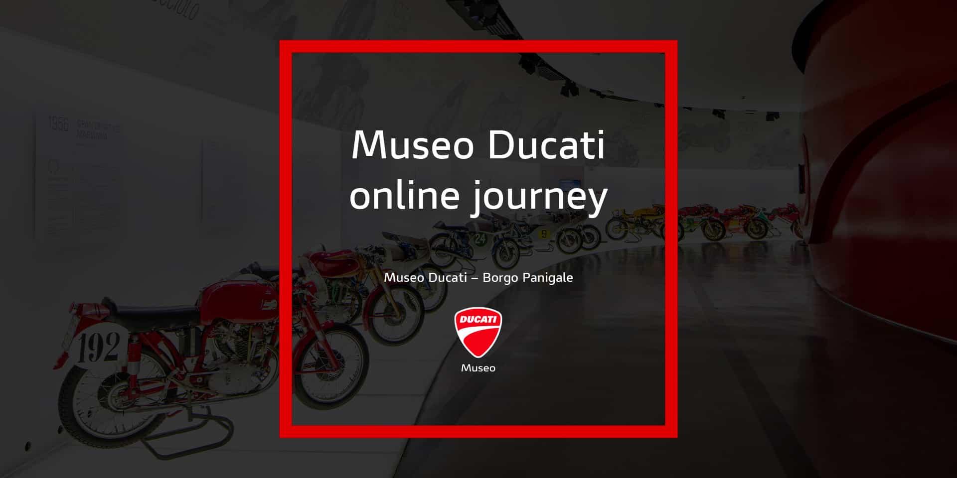 Ducati オンラインツアー「ドゥカティ・ミュージアム・オンライン・ジャーニー」を開始